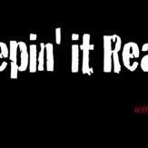 """Keepin' It Real"""